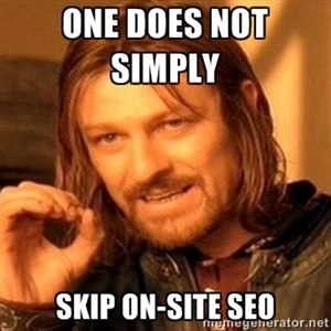 one does not simply skip on-page seo admarks
